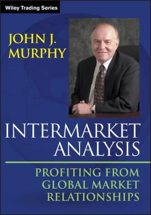 Intermarket Analysis. Profiting from Global Market Relationships фото №1
