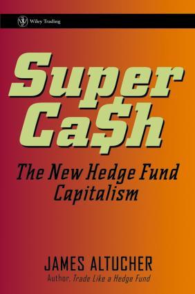 SuperCash. The New Hedge Fund Capitalism фото №1