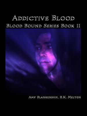 Addictive Blood