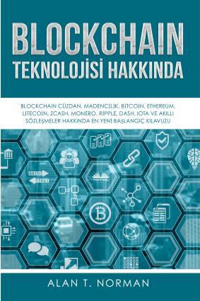 Blockchain Teknolojisi Hakkında