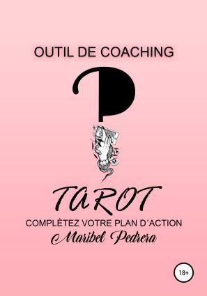 Outil de Coaching Tarot complètez votre plan d'action фото №1