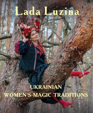 Ukrainian Women's Magic Traditions фото №1