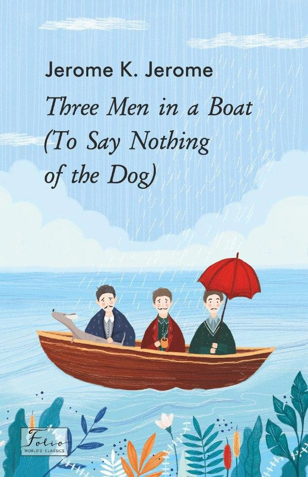 Three Men in a Boat (To Say Nothing of the Dog) фото №1